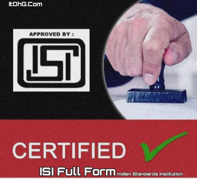 ISI Full Form - Indian Standards Institution