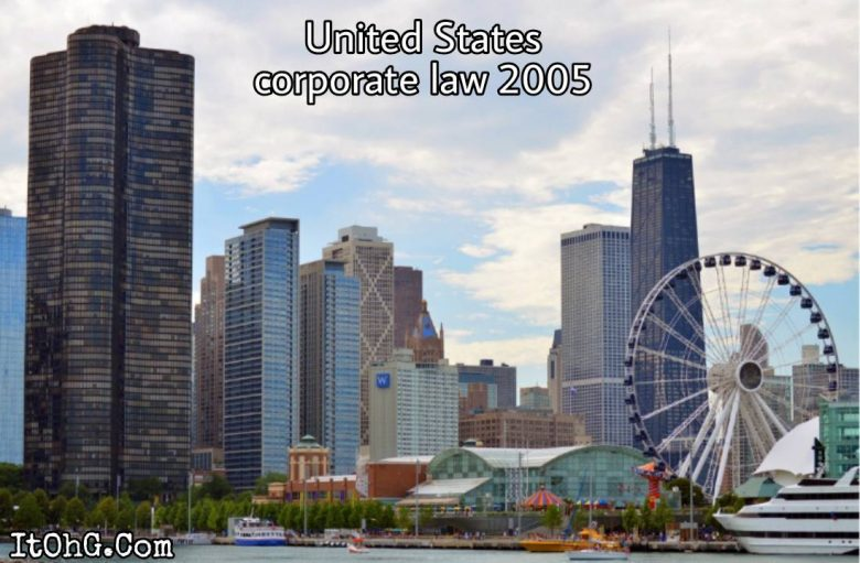 United States Corporate Law 2005